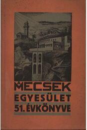 A Mecsek egyesület 51. évkönyve - Páldi Géza - Régikönyvek