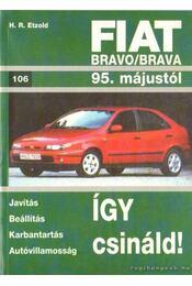 Fiat Bravo/ Brava - Etzold, H.R. - Régikönyvek
