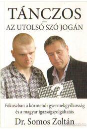 Tánczos - Az utolsó szó jogán - Dr. Somos Zoltán - Régikönyvek