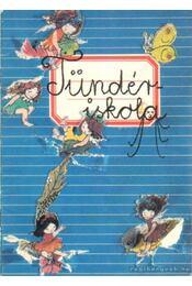 Tündériskola - Rigó Béla - Régikönyvek