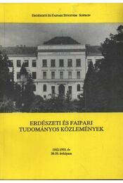 Erdészeti és faipari Tudományos közlemények 1992-1993.év 38-39. évfolyam - Mátyás Csaba - Régikönyvek