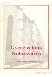 Gyere velünk Kolozsvárra - Régikönyvek