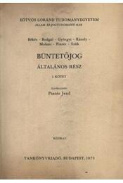 Büntetőjog - Általános I. rész - Pintér Jenő - Régikönyvek