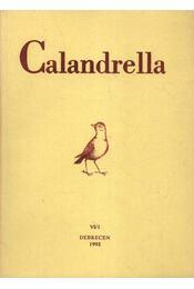 Calandrella 1992. VI/1. - Dr. Endes Mihály (főszerk.) - Régikönyvek