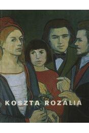 Koszta Rozália (aláírt) - Dömötör János - Régikönyvek