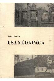 Csanádapáca - Miklya Jenő - Régikönyvek