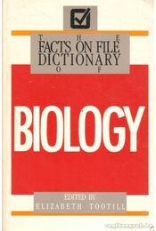 The facts on file dicitonary of biology - Tootill, Elizabeth (szerk.) - Régikönyvek