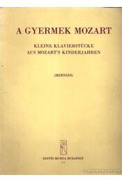 A gyermek Mozart - Hernádi Lajos - Régikönyvek