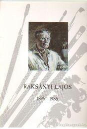 Raksányi Lajos 1895-1986 - Régikönyvek