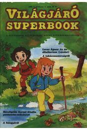 Világjáró Superbook 1993/4 - Kötő Gabriella (szerk.), S. Papp Judit (szerk.) - Régikönyvek