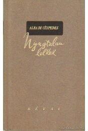 Nyugtalan lelkek - Cespedes, Alba de - Régikönyvek