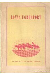 Lovas ugrósport - Országos Társadalmi Lovas Szövetség - Régikönyvek
