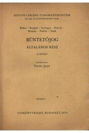 Büntetőjog - Általános II. rész - Pintér Jenő - Régikönyvek