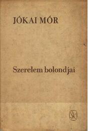 Szerelem bolondjai - Jókai Mór - Régikönyvek
