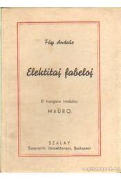 Elektitaj fabeloj - Fáy András - Régikönyvek