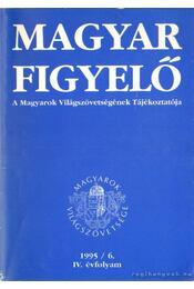 Magyar Figyelő 1995/6. - Erdődi Ágnes (szerk.) - Régikönyvek