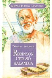 Robinson utolsó kalandjai - Dékány András - Régikönyvek