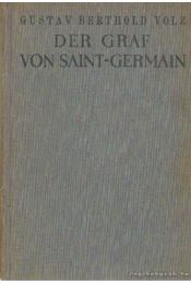 Der Graf von Saint-Germain - Volz, Gustav Berthold - Régikönyvek