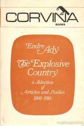 The Explosive Country - Ady Endre - Régikönyvek