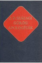 A II. századi görög apologéták - Vanyó László - Régikönyvek