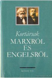 Kortársak Marxról és Engelsről - Régikönyvek