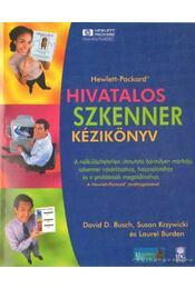 Hivatalos szkenner kézikönyv - Burden, Laurel, Busch, David D., Krzywicki, Susan - Régikönyvek