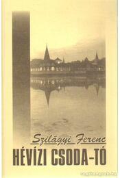 Hévízi Csoda-tó - Szilágyi Ferenc - Régikönyvek