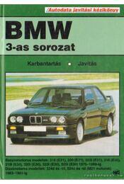 BMW 3-as sorozat autodata javítási kézikönyv - Matthews, Clive, Swiatek, Tony - Régikönyvek