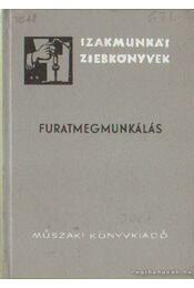 Furatmegmunkálás - Knoll Imre dr. - Régikönyvek