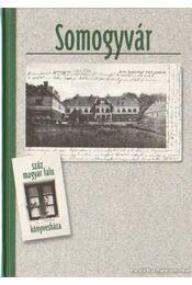 Somogyvár - Bősze Sándor - Régikönyvek