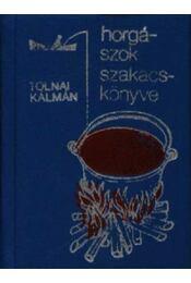 Horgászok szakácskönyve (mini) - Tolnai Kálmán - Régikönyvek