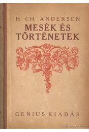 Mesék és történetek III. kötet - Andersen, H. CH. - Régikönyvek