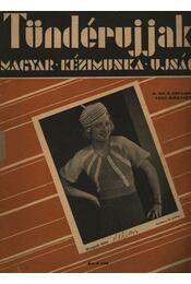 Tündérujjak 1934. március X. évf. 3. (107.) szám - Régikönyvek