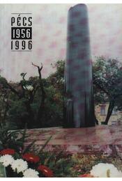 A pécsi '56-os Mártíremlék - Romváry Ferenc - Régikönyvek