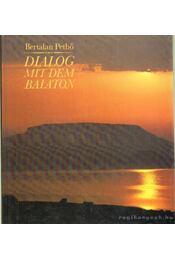 Dialog mit dem Balaton - Pethő Bertalan - Régikönyvek
