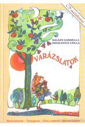 Mesélő dallamok - Varázslatok - Balázs Gabriella, Mihalovics Csilla - Régikönyvek