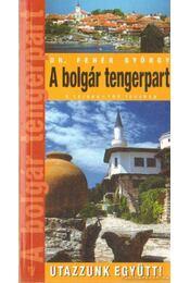 A bolgár tengerpart - DR.FEHÉR GYÖRGY - Régikönyvek