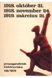 1918. október 31. 1918. november 24. 1919. március 21 1979/VII. - Régikönyvek