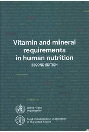 Vitamin and mineral requirements in human nutrition - Régikönyvek