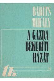 A gazda bekeríti házát - Babits Mihály - Régikönyvek