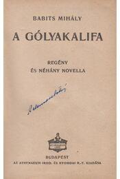 A gólyakalifa - Babits Mihály - Régikönyvek