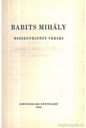 Babits Mihály összegyűjtött versei - Babits Mihály - Régikönyvek