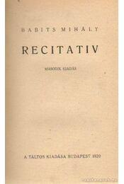 Recitativ - Babits Mihály - Régikönyvek