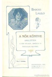 A nők könyve - Baboss László - Régikönyvek