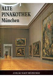 Alte Pinakothek München - Baccheschi, Edi (szerk.) - Régikönyvek