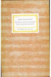 Sonaten und Partiten für Violine allein - Bach, Johann Sebastian - Régikönyvek