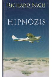 Hipnózis - Bach, Richard - Régikönyvek