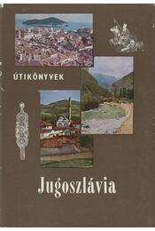 Jugoszlávia - Bács Gyula - Régikönyvek