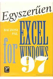 Egyszerűen Excel for Windows 97 - Baczoni Pál - Régikönyvek