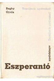 Eszperantó nyelvkönyv - Baghy Gyula - Régikönyvek